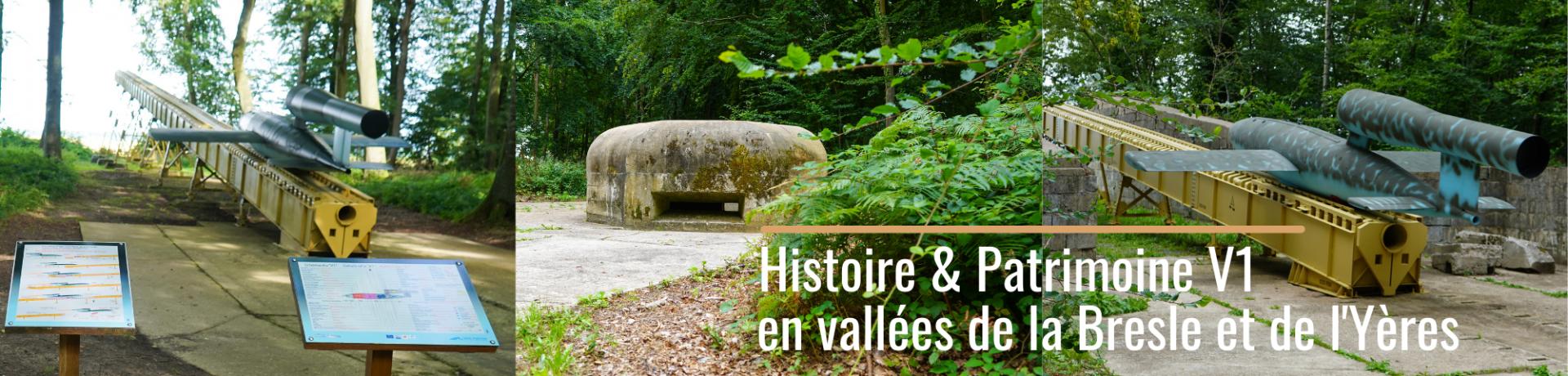 L'itinéraire de randonnée historique et de mémoire V1 en vallées de la Bresle et de l'Yères